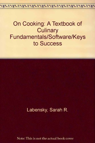 9780132096362: On Cooking: A Textbook of Culinary Fundamentals/Software/Keys to Success
