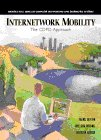 Internetwork Mobility: The Cdpd Approach