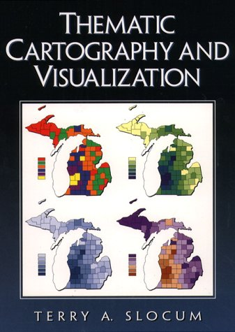 9780132097765: Thematic Cartography and Visualization