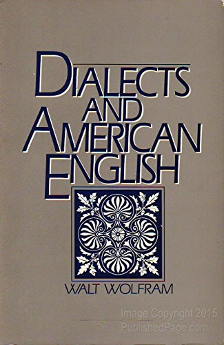 Dialects and American English: Wolfram, Walt