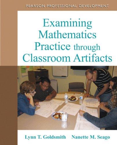 9780132101288: Examining Mathematics Practice through Classroom Artifacts