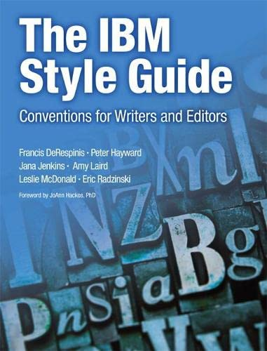 9780132101301: The IBM Style Guide: Conventions for Writers and Editors (IBM Press)