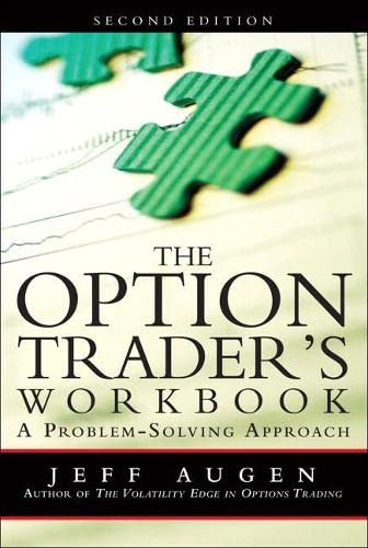 9780132101356: The Option Trader's Workbook: A Problem-Solving Approach