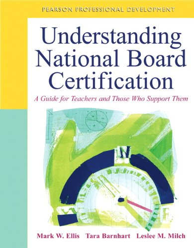 9780132101370: Understanding National Board Certification: A Guide for Teachers and Those Who Support Them