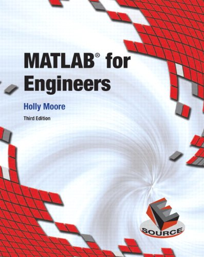 9780132103251: MATLAB for Engineers, 3rd Edition