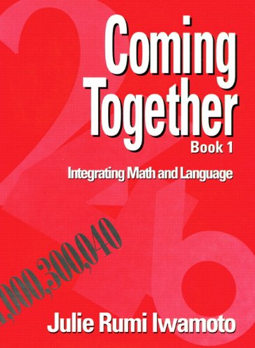9780132104517: Coming Together Book 1: Integrating Math and Language