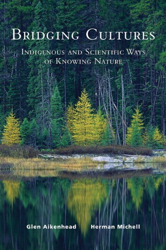 9780132105576: Bridging Cultures: Indigenous and Scientific Ways of Knowing Nature