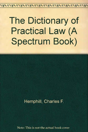 9780132105675: The Dictionary of Practical Law (A Spectrum Book)