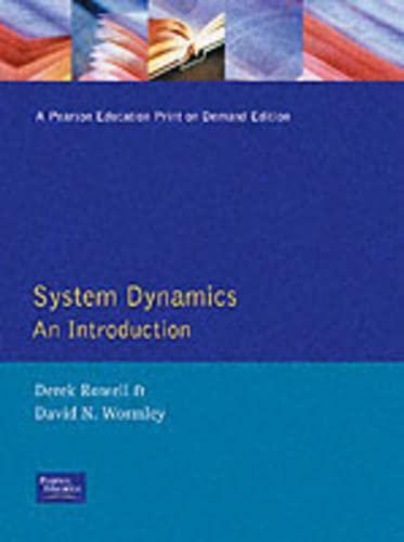 Introduction to System Dynamics: Derek Rowell; David N. Wormley