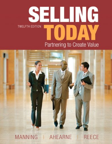 9780132109864: Selling Today (12th Edition)