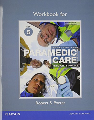 9780132111584: Workbook for Paramedic Care: Principles & Practice, Volume 5