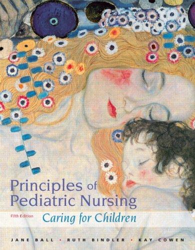 9780132111751: Principles of Pediatric Nursing: Caring for Children (5th Edition)