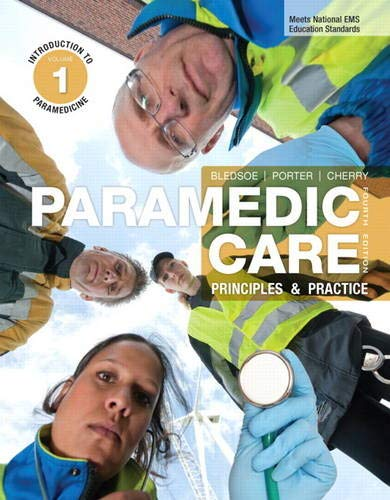 9780132112086: Paramedic Care: Principles & Practice, Vol. 1: Introduction to Paramedicine