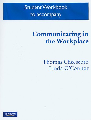 9780132112093: Student Workbook for Communicating in the Workplace