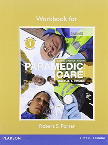 9780132112321: Workbook for Paramedic Care: Principles & Practice, Volume 1: Introduction to Paramedicine