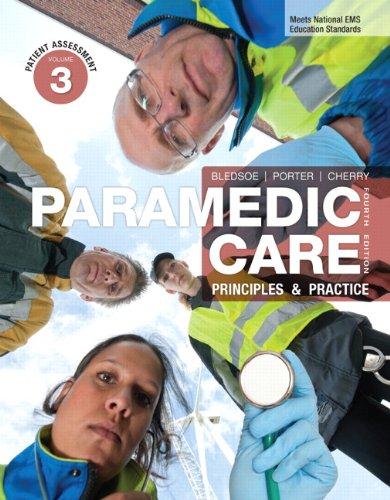 9780132112352: Paramedic Care: Principles & Practice, Volume 3: Patient Assessment (4th Edition)