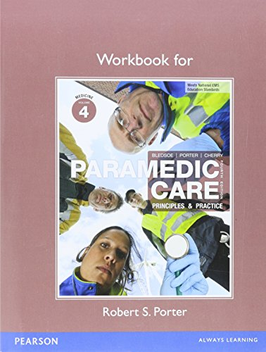9780132112840: Workbook for Paramedic Care: Principles & Practice, Volume 4