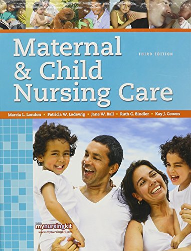 9780132113175: Maternal & Child Nursing Care with Clinical Skills Manual (3rd Edition)