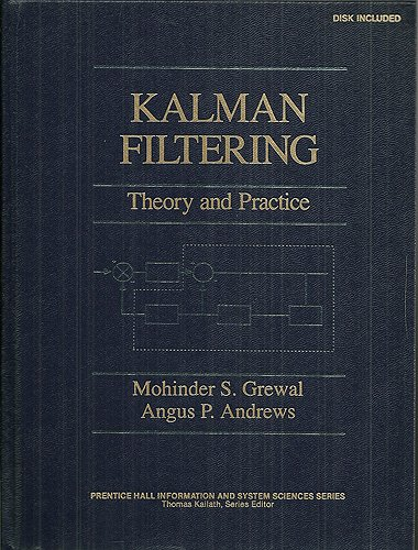 9780132113359: Kalman Filtering: Theory and Practice