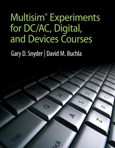 9780132113885: MultiSim Experiments for DC/AC Digital, and Devices Courses
