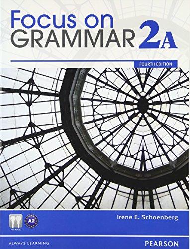 9780132114448: Focus on Grammar Student Book Split 2a
