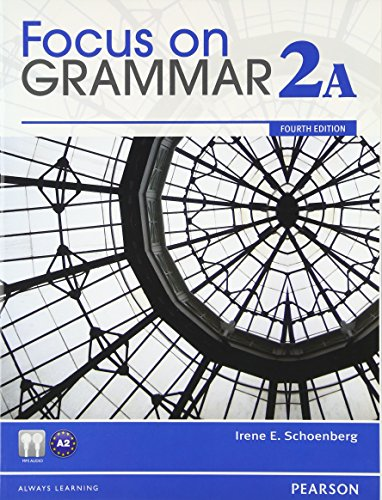 9780132114448: Focus on Grammar Student Book Split 2A