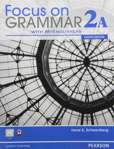 9780132114455: Focus on Grammar 2A Split Student Book with MyEnglishLab