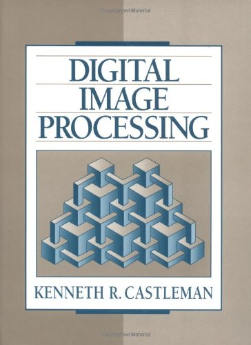 Digital Image Processing: Castleman, Kenneth R.