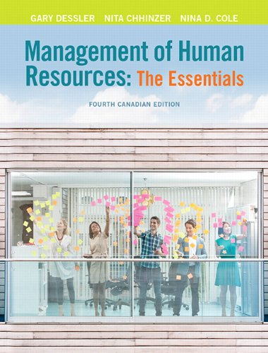 9780132114905: Management of Human Resources: The Essentials, Fourth Canadian Edition (4th Edition)