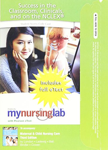 9780132115117: MyNursingLab with Pearson eText -- Access Card -- for Maternal and Child Nursing Care (24-mos. access)