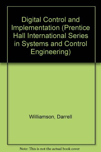 9780132116404: Digital Control and Implementation: Finite Wordlength Considerations (Prentice Hall International Series in Systems and Control Engineering)