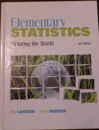 9780132116527: Elementary Statistics: Picturing the World