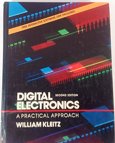9780132116572: Digital Electronics: A Practical Approach