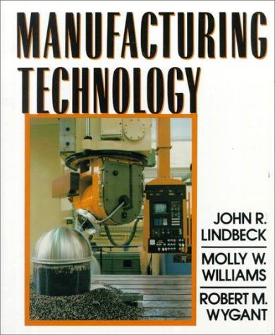 9780132116909: Manufacturing Technology