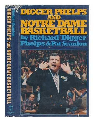 9780132118880: Digger Phelps and Notre Dame basketball