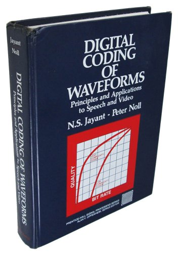 9780132119139: Digital Coding of Waveforms: Principles and Applications to Speech and Video (Prentice-hall Signal Processing Series)