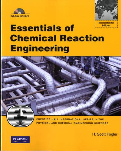 9780132119368: Essentials of Chemical Reaction Engineering