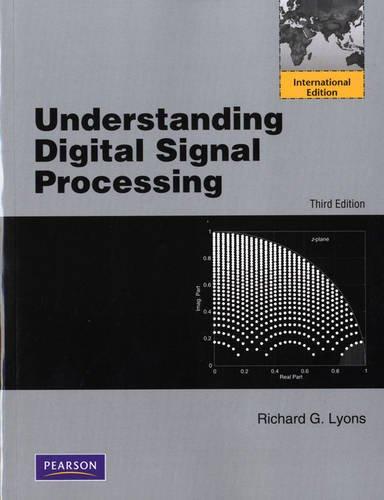 9780132119375: Understanding Digital Signal Processing (International Version)