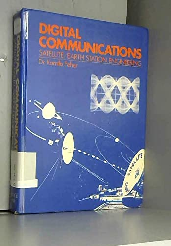 9780132120685: Digital Communications: Satellite/Earth Station Engineering