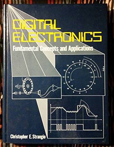 9780132121002: Digital electronics: Fundamental concepts and applications