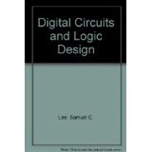 9780132122252: Digital Circuits and Logic Design