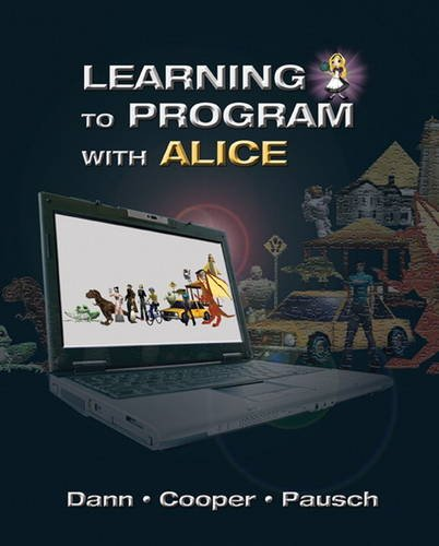 9780132122474: Learning to Program with Alice (w/ CD ROM): (3rd Edition)