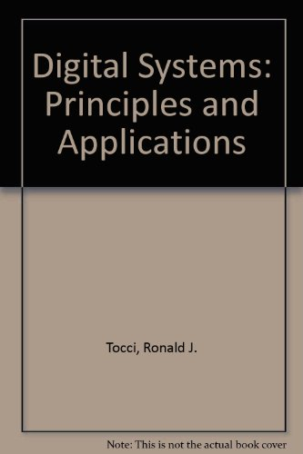 9780132122665: Digital Systems: Principles and Applications