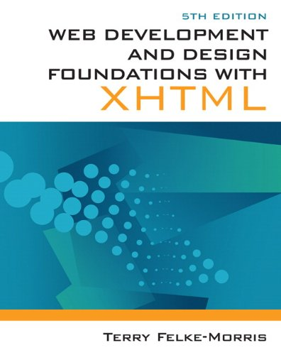 9780132122702: Web Development and Design Foundations with XHTML (Pearson Custom Computer Science)