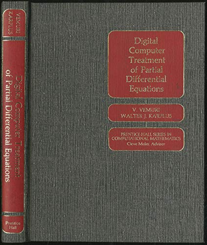 9780132124072: Digital Computer Treatment of Partial Differential Equations (Prentice-Hall series in computational mathematics)