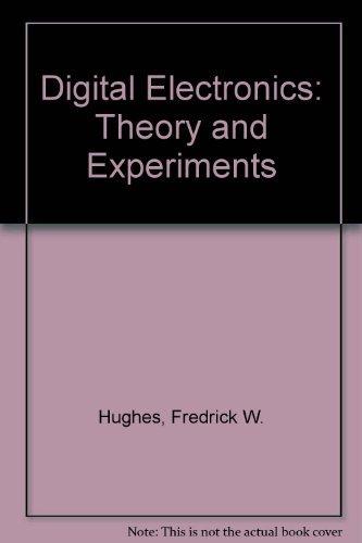 9780132125567: Digital Electronics: Theory and Experimentation