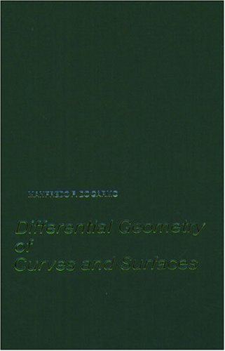 Differential Geometry of Curves and Surfaces: Manfredo P. Do Carmo