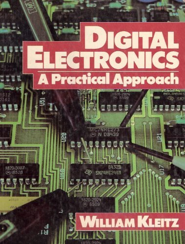 9780132126489: Digital Electronics: A Practical Approach