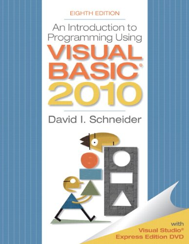 9780132128568: An Introduction to Programming Using Visual Basic 2010, 8th Edition