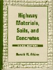 Highway Materials, Soils, and Concrete (3rd Edition): Atkins, Harold N.